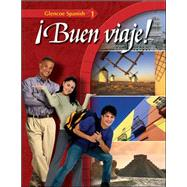 Glencoe Spanish ¡Buen viaje! Level 1, Student Edition by Unknown, 9780078465703