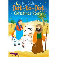 My Bible Dot-to-Dot Christmas Story by Goodings, Christina (RTL); Carletti, Emanuela, 9780745965703