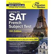 Cracking the SAT French Subject Test, 15th Edition by PRINCETON REVIEW, 9780804125703