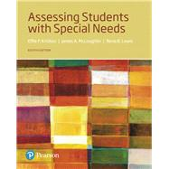 Assessing Students with Special Needs by McLoughlin, James A.; Lewis, Rena B.; Kritikos, Effie P., 9780134575704