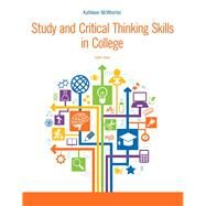 Study and Critical Thinking Skills in College by McWhorter, Kathleen T., 9780321995704