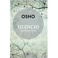 Silencio/ Silence by Osho, 9788499885704