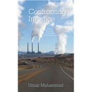 Confronting Injustice by Mohammad, Umair, 9781608465705