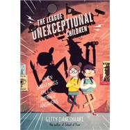 The League of Unexceptional Children by Daneshvari, Gitty, 9780316405706