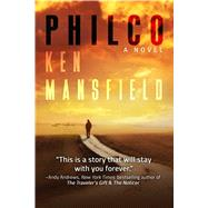 Philco by Mansfield, Ken, 9781682615706