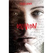 Oblivion by Dawn, Sasha, 9781606845707