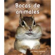 Bocas de animales / Animal Mouths by Holland, Mary, 9781628555707