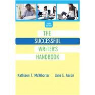 Successful Writer's Handbook, The,  Plus MyWritingLab with eText -- Access Card Package by McWhorter, Kathleen T.; Aaron, Jane E., 9780134085708
