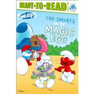 The Smurfs and the Magic Egg by Peyo, 9781442495708