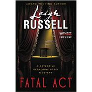 Fatal Act by Russell, Leigh, 9780062325709