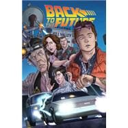 Back to the Future Untold Tales and Alternate Timelines 1 by Gale, Bob; Barber, John; Burnham, Erik; Schoonover, Brent; Schoening, Dan, 9781631405709