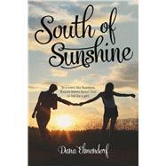 South of Sunshine by Elmendorf, Dana, 9780807575710