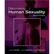 Discovering Human Sexuality by Levay, Simon; Baldwin, Janice; Baldwin, John, 9780878935710