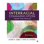 Interracial Communication by Orbe, Mark P.; Harris, Tina M., 9781452275710