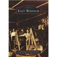 East Windsor by Donahue, Ceil; Bottomley, Jessica, 9781467125710