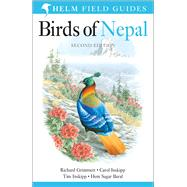 Birds of Nepal Revised Edition by Grimmett, Richard; Inskipp, Carol; Inskipp, Tim; Baral, Hem Sagar, 9781472905710