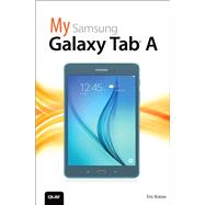 My Samsung Galaxy Tab A by Butow, Eric, 9780789755711