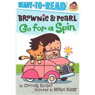 Brownie & Pearl Go for a Spin by Rylant, Cynthia; Biggs, Brian, 9781481425711