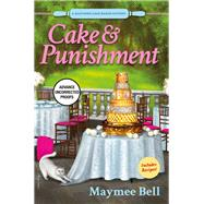 Cake and Punishment by Bell, Maymee, 9781683315711