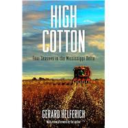 High Cotton by Helferich, Gerard, 9781496815712