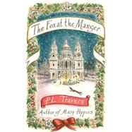 The Fox at the Manger by Travers, P. L., 9780349005713