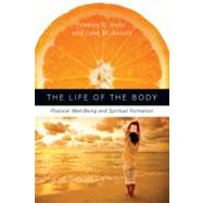 The Life of the Body by Hess, Valerie E.; Arnold, Lane M., 9780830835713