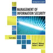 Management of Information Security by Whitman, Michael E.; Mattord, Herbert J., 9781337405713