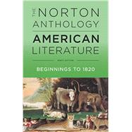 The Norton Anthology of American Literature by Levine, Robert S.; Elliott, Michael A.; Gustafson, Sandra M.; Hungerford, Amy; Loeffelholz, Mary, 9780393935714