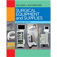Surgical Equipment and Supplies by Rutherford, Colleen J. , R. N., 9780803645714