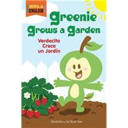 Greenie Grows a Garden by Ziefert, Harriet; Sias, Ryan, 9781609055714