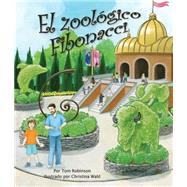 El zoológico Fibonacci / The Fibonacci Zoo by Robinson, Tom; Wald, Christina, 9781628555714