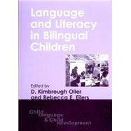 Language and Literacy in Bilingual Children by Oller, Kimbrough; Eilers, Rebecca, 9781853595714