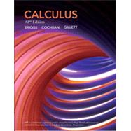 Calculus: AP Edition [NASTA], 1/e by BRIGGS, 9780133475715