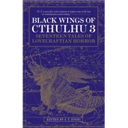 Black Wings of Cthulhu (Volume Three) by JOSHI, S. T., 9781783295715