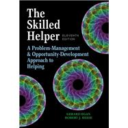 The Skilled Helper A Problem-Management and Opportunity-Development Approach to Helping by Egan, Gerard; Reese, Robert J., 9781305865716