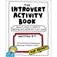 The Introvert Activity Book by Wilson, Maureen, 9781507205716