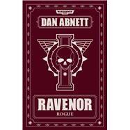 Ravenor Rogue by Abnett, Dan, 9781784965716