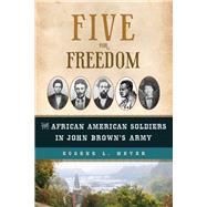 Five for Freedom by Meyer, Eugene L., 9781613735718