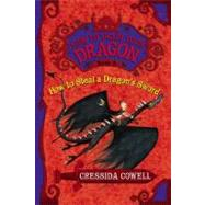 How to Train Your Dragon Book 9: How to Steal a Dragon's Sword by Cowell, Cressida, 9780316205719