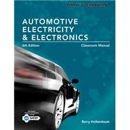 Today's Technician Automotive Electricity and Electronics, Classroom and Shop Manual Pack by Hollembeak, Barry, 9781285425719