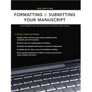 Formatting and Submitting Your Manuscript by Writer's Digest Books, 9781582975719