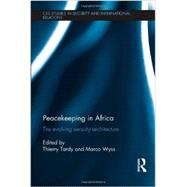 Peacekeeping in Africa: The Evolving Security Architecture by Center for Security Studies; E, 9780415715720