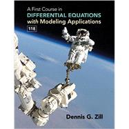 A First Course in Differential Equations with Modeling Applications by Zill, Dennis G., 9781305965720