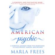 American Psychic by Frees, Marla; Felix, Antonia, 9781682615720