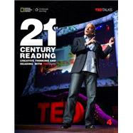 21st Century Reading 4: Creative Thinking and Reading With Ted Talks by Yeates, Eunice; Vargo, Mari; Longshaw, Robin; Blass, Laurie, 9781305265721