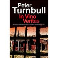 In Vino Veritas by Turnbull, Peter, 9780727885722