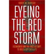 Eyeing the Red Storm by Dienesch, Robert M., 9780803255722
