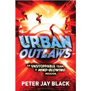 Urban Outlaws by Black, Peter Jay, 9781619635722