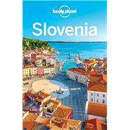 Lonely Planet Slovenia by Lonely Planet Publications; Bain, Carolyn; Fallon, Steve, 9781743215722