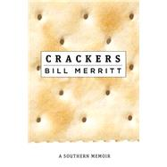 Crackers by Merritt, Bill, 9780881465723